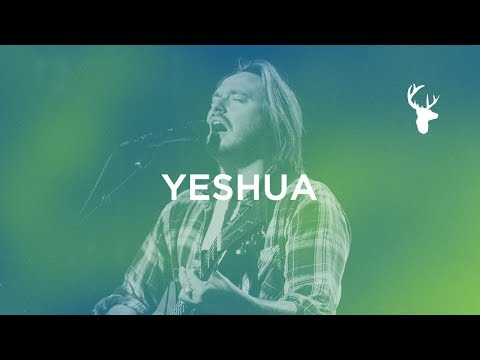 Yeshua - Hunter Thompson | Bethel Music Worship