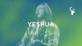 Yeshua - Hunter Thompson | Bethel Music Worship