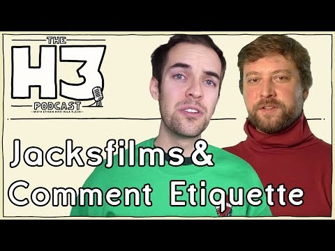 h3-podcast-98-jacksfilms-erik-of-comment-etiquette