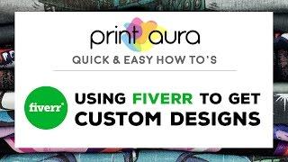 Hoe te krijgen aangepaste ontwerpen die op Fiverr