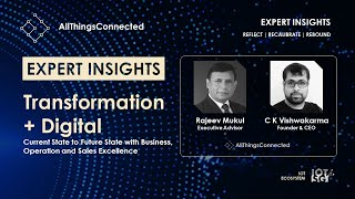 Transformation + Digital: Current State to Future State with Business, Operation & Sales Excellence