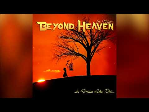 Beyond Heaven & Stars - A Dream Like This... (Full album HQ)