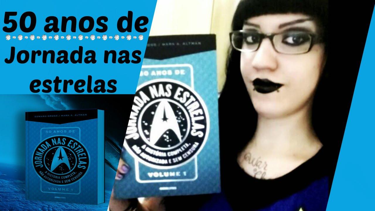 bc8da82b5 Presentinho da globo livros   50 Anos de Jornada nas Estrelas - YouTube
