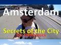 Amsterdam Secrets : Oosterdok Walk