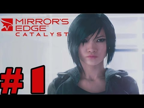 Mirrors Edge Catalyst Gameplay Walkthrough Part 1 - Full Game [ HD]