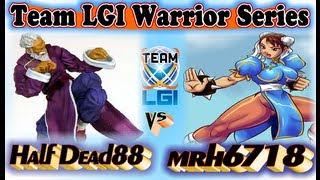 LGI War Series : Half Dead88 vs mrh6718 - FT5