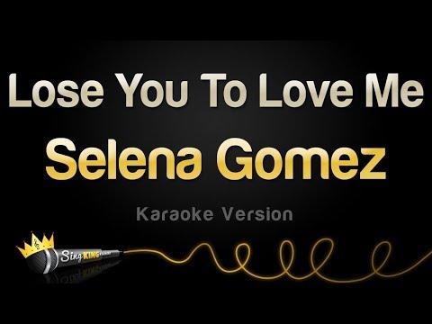 Selena Gomez - Lose You To Love Me (Karaoke Version)