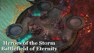 Heroes of the Storm - Early Look at Battlefield of Eternity