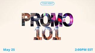 Tour Management: Promo 101