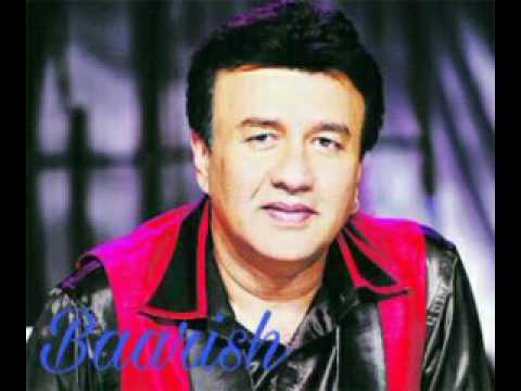 Baarish by Anu Malik full HQ song