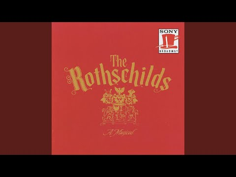 The Rothschilds: A Musical: In My Own Lifetime