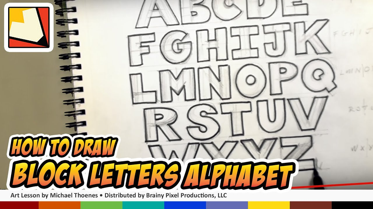 How To Draw Block Letters Alphabet Hand Lettering Art For Kids