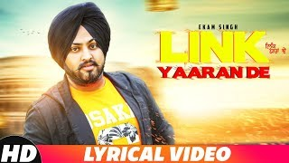 Link Yaaran De (Lyrical) |Ekam Singh | Kawaljit Bablu | Laest Punjabi Song 2018 | Speed Records