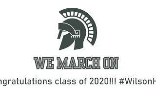 Wilson High School Graduation 2020 Live Stream