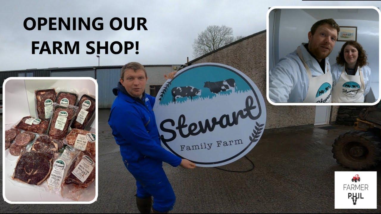WE'VE OPENED A FARM SHOP!!! -- STEWART FAMILY FARM