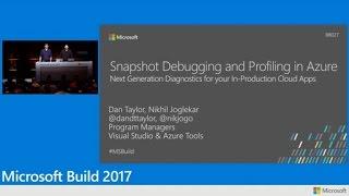 Snapshot debugging + profiling in Azure: Next gen diagnostics for cloud apps