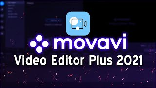 How To Use Movavi Video Editor Plus 2021 (Easy Tutorial)