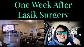 Week After Lasik Surgery