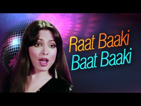 Raat Baaki Baat Baaki - Parveen Babi - Amitabh Bachchan - Shashi Kapoor - Namak Halal