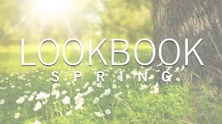 LOOKBOOK SPRING