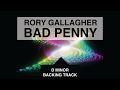 Rory Gallagher - Bad Penny Guitar Backing Track in D Minor