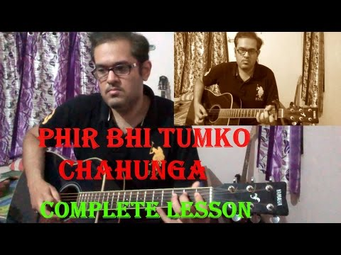 Main Phir Bhi Tumko Chaahunga Guitar Tabs | Arijit Singh | Half Girlfriend