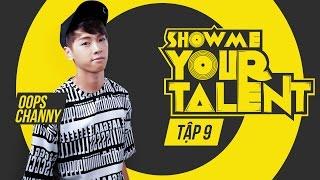 Channy tập rap bài đi bụi của Nah | Channy | Show me your talent tập 9