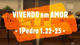 IP Arapongas - Pr Donadeli - VIVENDO EM AMOR -  01-11-2020