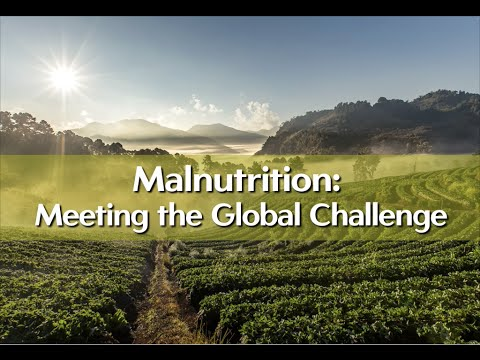 Malnutrition: Meeting the Global Challenge