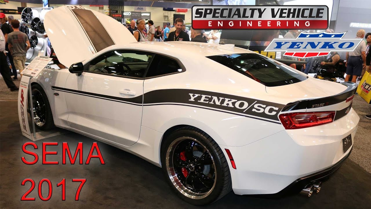 Sema 2017 The Unveiling Of Specialty Vehicle Engineering S 2018 1000hp Yenko Camaro C Stage Ii