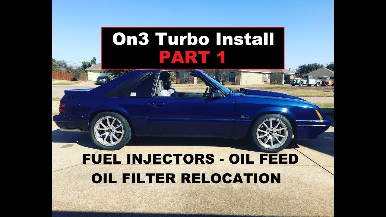 FOXBODY On3 Turbo Install - Part 1 - Fuel and Oil