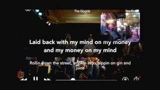 Gin and Juice by The Gourds Lyrics
