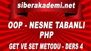 OOP Nesne Tabanlı Php Get ve Set Metodu Ders 4