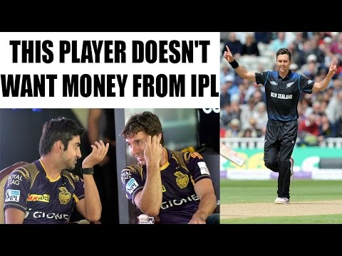 IPL 10: Trent Boult doesn't want money from Kolkata Knight Riders | Oneindia News