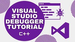 Visual Studio Debugger Tutorial (C++)