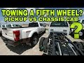 FIFTH WHEEL TOWING! Pickup vs Chassis Cab Trucks