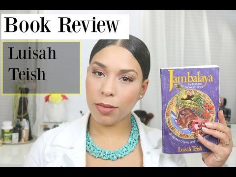 Book Note | Jambalaya: The Natural Woman's Book Of Personal Charms And Rituals | Luisah Teish