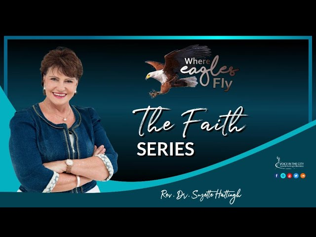 Where Eagles Fly -  The Prophetess Anna | EP16