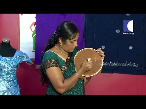 How to make liquid embroidery designs with pens | LADIES HOUR 30-05-2016 | Kaumudy TV