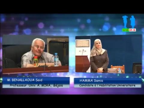 Soutenance d&39;une Habilitation U niversitaire en Sciences  par: HAMMA Samia
