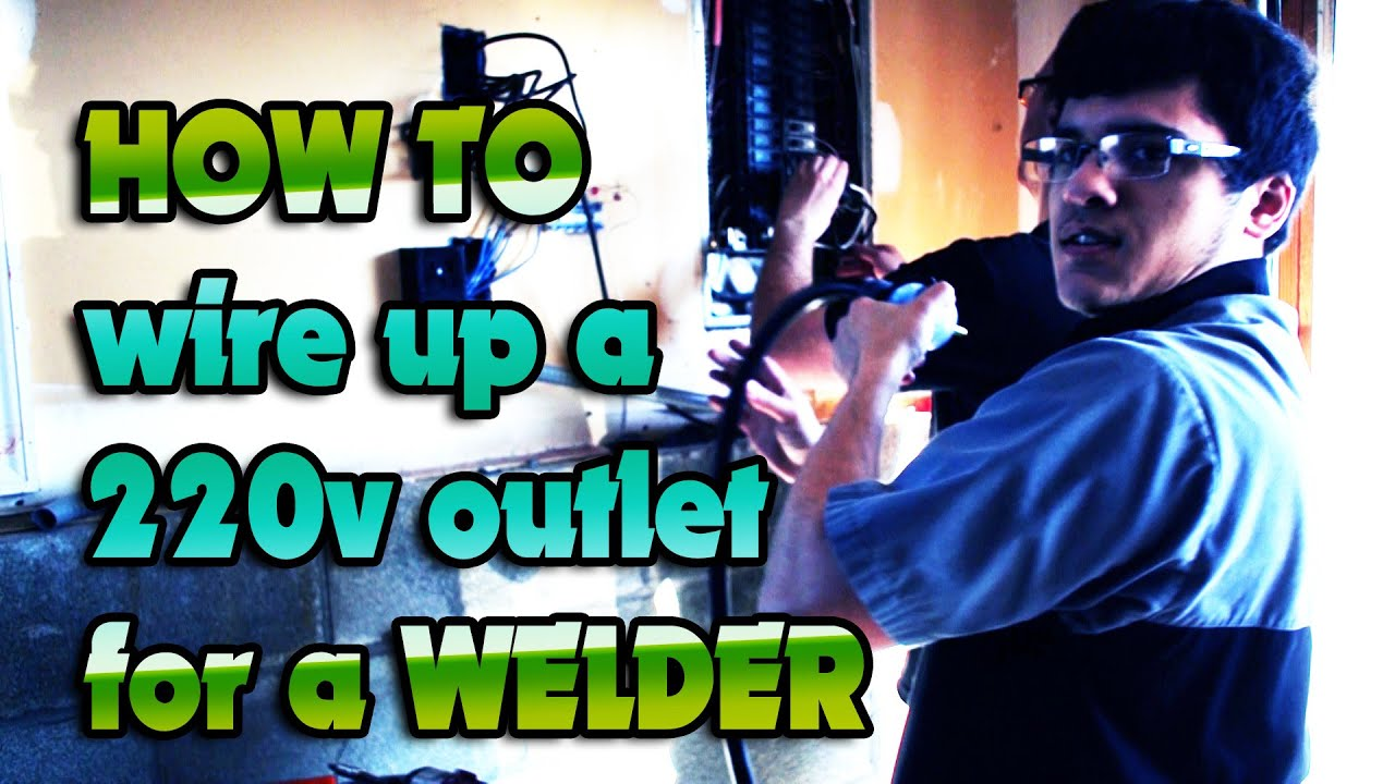 How to wire a 220V Outlet for a TIG WELDER! - YouTube