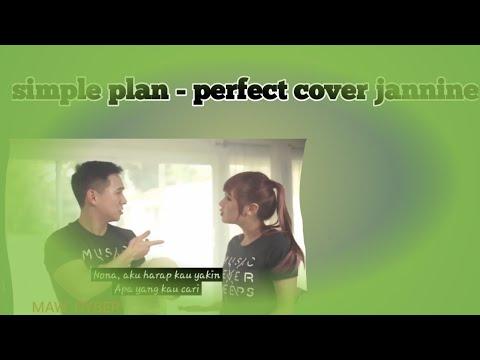 Download Lagu Simple plan - perfect - jannine weigel