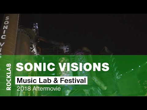 Sonic Visions Music Lab & Festival 2019