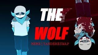 Wolf Meme//Yandere Swap//