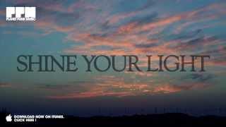 Bass-T & Friends - Shine Your Light (Official Video)