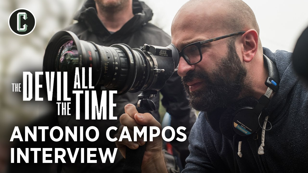 The Devil All the Time Director Antonio Campos on What They Don't Teach You in Film School