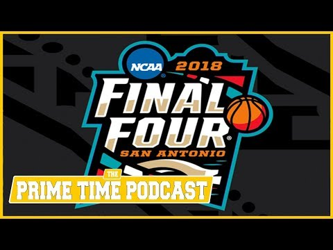 2018 March Madness: Final Four Preview