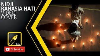 Rahasia Hati - Nidji (Video Clip Cover)