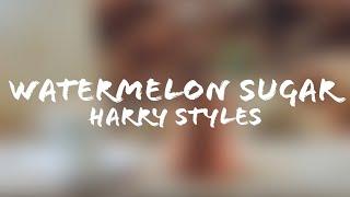 Harry Styles - Watermelon Sugar (Lyrics + Terjemahan Indonesia)