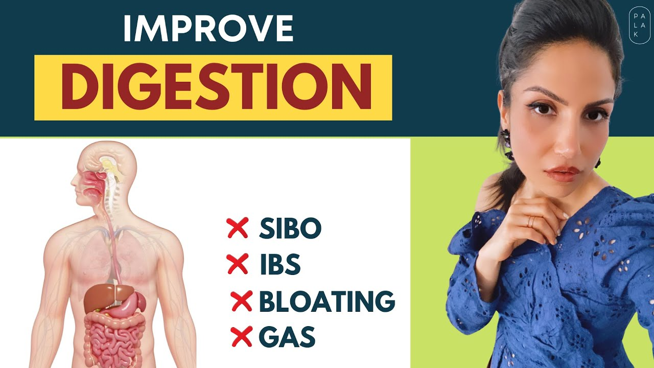 How to Improve Digestion Naturally | SIBO Symptoms, Causes, and Treatment